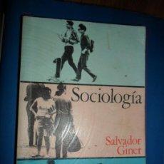 Libros de segunda mano: SOCIOLOGÍA, SALVADOR GINER, ED. PENÍNSULA. Lote 183891851