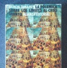Libros de segunda mano: LA POLÉMICA SOBRE LOS LIMITES AL CRECIMIENTO RAMÓN TAMAMES. Lote 183908696