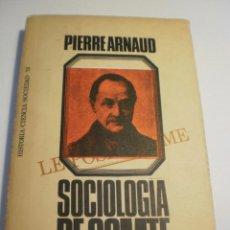 Libros de segunda mano: SOCIOLOGÍA DE COMTE. PERRE ARNAUD. PENÍNSULA 1971 RÚSTICA 237 PÁG (EN ESTADO NORMAL). Lote 184765608