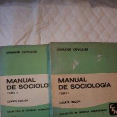 Libros de segunda mano: MANUAL DE SOCIOLOGÍA TOMO 1 Y 2. ARMAND CUVILLIER.. Lote 185657688