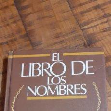 Libros de segunda mano: EL LIBRO DE LOS NOMBRES - JOSÉ M ALBAIGES OLIVART. Lote 186181377