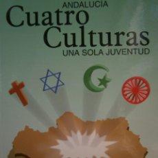 Libros de segunda mano: CUATRO CULTURAS UNA SOLA JUVENTUD UNION ROMANI DEL PUEBLO GITANO 2010 . Lote 186334136