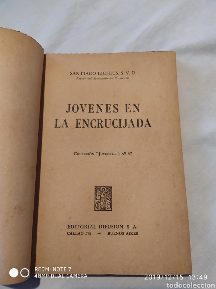Libros de segunda mano: JOVENES EN LA ENCRUCIJADA, S.LICHIUS, S.V.D.,VER - Foto 2 - 187494930