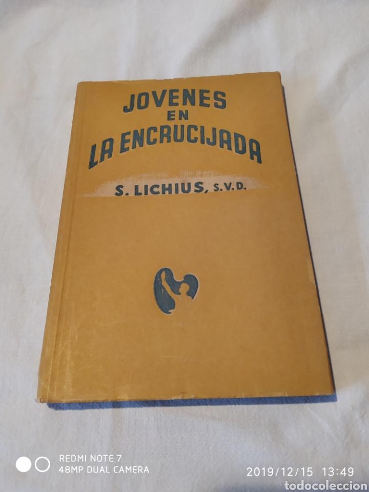 JOVENES EN LA ENCRUCIJADA, S.LICHIUS, S.V.D.,VER (Libros de Segunda Mano - Pensamiento - Sociología)