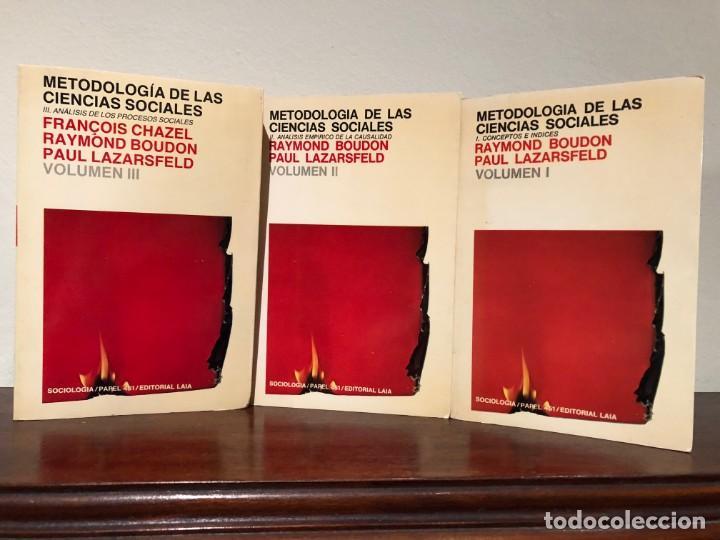 METODOLOGIA DE LAS CIENCIAS SOCIALES. R. BOUDON, P. LZARSFELD. 3 TOMOS EDITORIAL LAIA. NUEVOS (Libros de Segunda Mano - Pensamiento - Sociología)