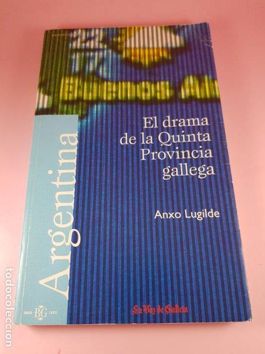 LIBRO-EL DRAMA DE LA QUINTA PROVINCIA GALLEGA-ANXO LUGILDE-LA VOZ DE GALICIA-EXCELENTE ESTADO-VER FO (Libros de Segunda Mano - Pensamiento - Sociología)