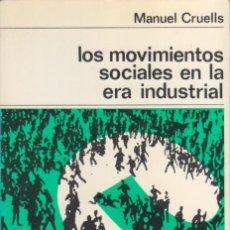 Libros de segunda mano: LOS MOVIMIENTOS SOCIALES EN LA ERA INDUSTRIAL LABOR. Lote 191074991