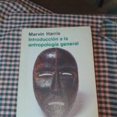 Libros de segunda mano: INTRODUCCIÓN A LA ANTROPOLOGÍA GENERAL, MARVIN HARRIS, ALIANZA EDITORIAL, 2ª EDICIÓN 1982.. Lote 191419202