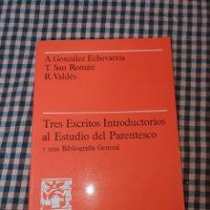 Libros de segunda mano: TRES ESCRITOS INTRODUCTORIOS AL ESTUDIO DEL PARENTESCO, Y UNA BIBLIOGRAFIA GENERAL, U.A.B.1983.. Lote 191576741