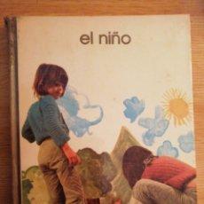 Libros de segunda mano: 2X1 EL NIÑO.JOSÉ TOMÁS. BIBLIOTECA SALVAT DE GRANDES TEMAS, 1973.. Lote 191595448