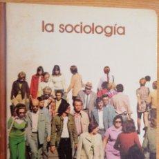 Libros de segunda mano: 2X1 LA SOCIOLOGIA.JUAN FRANCISCO MARSAL. BIBLIOTECA SALVAT DE GRANDES TEMAS, 1973.. Lote 191701173
