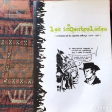 Libros de segunda mano: LOS INCONTROLADOS. CRÓNICA DE LA ESPAÑA SALVAJE 1976-81.. Lote 194171820