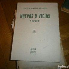 Libros de segunda mano: NUEVOS O VIEJOS VERSOS - VICENTE GARCÍA DE DIEGO EDITORIAL GARCÍA ENCISO MADRID 1943 INTONSO 104 PG.. Lote 194262850