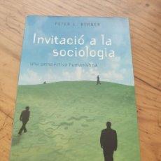 Libros de segunda mano: PETER L. BERGER - INVITACIÓ A LA SOCIOLOGIA. UNA PERSPECTIVA HUMANÍSTICA - HERDER. Lote 194282473
