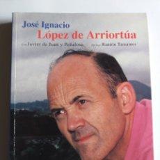 Libros de segunda mano: JOSÉ IGNACIO LÓPEZ DE ARRIORTÚA . TÚ PUEDES MEMORIAS DE UN TRABAJADOR 1997 .. Lote 194305510