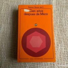 Libros de segunda mano: CIEN AÑOS DESPUES DE MARX, ROMAN REYES ( ED ) - EDITA : AKAL - 1983. Lote 194335321