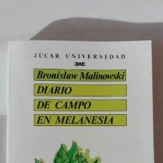Libros de segunda mano: DIARIO DE CAMPO EN MELANESIA. AUTOR: BRONISLAW MALINOWSKI. Lote 194370152