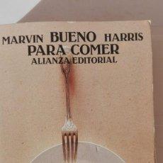 Libros de segunda mano: BUENO PARA COMER. AUTOR: MARVIN HARRIS. Lote 194370495