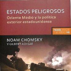 Libros de segunda mano: ESTADOS PELIGROSOS. DIÁLOGOS SOBRE TERRORISMO, DEMOCRACIA, GUERRA Y JUSTICIA - NOAM / ACHCAR CHOMSKY. Lote 194486353