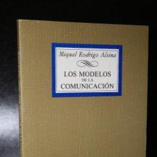 Libros de segunda mano: LOS MODELOS DE LA COMUNICACIÓN.. Lote 194507678