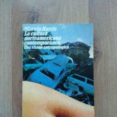 Libros de segunda mano: LA CULTURA NORTEAMERICANA CONTEMPORÁNEA. MARVIN HARRIS.. Lote 194577592