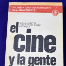 Libros de segunda mano: EL CINE Y LA GENTE, ASPECTOS SOCIALES DEL CINE. VV.AA. Lote 194611571