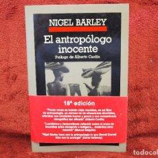 Libros de segunda mano: EL ANTROPÓLOGO INOCENTE NIGEL BARLEY ANAGRAMA. Lote 194654761