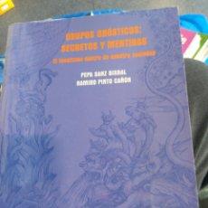 Libros de segunda mano: GRUPOS GNÓSTICOS SECRETOS Y NENTIRAS PEPA SANZ BISBAL Y RAMIRO PINTO. Lote 194660668