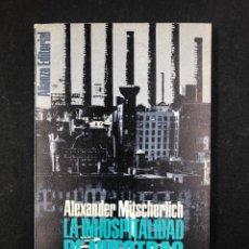Libros de segunda mano: LA INHOSPITALIDAD DE NUESTRAS CIUDADES - A. MITSCHERLICH - Nº215 ALIANZA 1ª ED. 1969. Lote 194758541