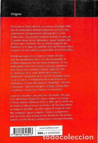 Libros de segunda mano: El Mínim Que Es Pot Dir - Memòries Polítiques - Raimon Obiols - La Magrana - Otros La Magrana - Foto 2 - 194856185