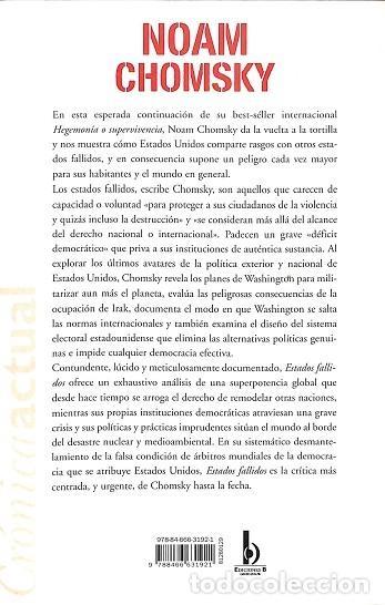 Libros de segunda mano: ESTADOS FALLIDOS. EL ABUSO DEL PODER Y ATAQUE A LA DEMOCRACIA - NOAM CHOMSKY - EDB COMICS - CRONICA - Foto 2 - 194856413