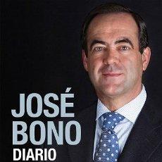 Libros de segunda mano: DIARIO DE UN MINISTRO. DE LA TRAGEDIA DEL 11-M AL DESAFÍO INDEPENDENTISTA CATALÁN - JOSÉ BONO MARTÍN. Lote 194857533