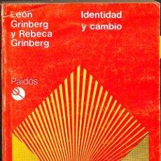 Libros de segunda mano: IDENTIDAD Y CAMBIO - REBECA LEÓN - EDICIONES PAIDÓS IBÉRICA - BIBLIOTECA DE PSICOLOGÍA PROFUNDA. Lote 194857830
