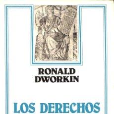 Libros de segunda mano: LOS DERECHOS EN SERIO - RONALD DWORKIN - EDITORIAL ARIEL - ARIEL DERECHO. Lote 194858430