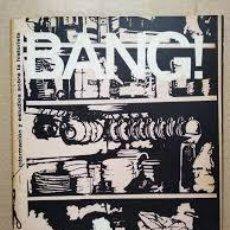 Libros de segunda mano: BANG INFORMACION Y ESTUDIOS SOBRE LA HISTORIETA NÚMERO 12 UMBERTO ECO, EL CUBRI, ENTREVISTA A LUIS . Lote 194920470