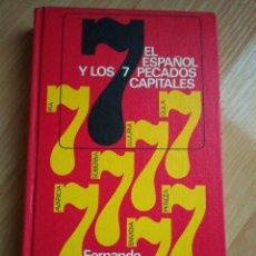 Libros de segunda mano: EL ESPAÑOL Y LOS SIETE PECADOS CAPITALES, FERNANDO DÍAZ-PLAJA. CIRCULO DE LECTORES 1969. Lote 194981376