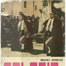 Libros de segunda mano: SORIA. ESTAMPAS Y COSTUMBRES, POR MIGUEL MORENO. SORIA 1975, 389 PÁG.. Lote 195064232