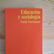 Libros de segunda mano: EDUCACIÓN Y SOCIOLOGÍA, DE ÉMILE DURKHEIM. COLECCIÓN HOMO SOCIOLOGICUS, EDICIONES PENÍNSULA. 1975. Lote 195066517