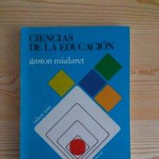 Libros de segunda mano: CIENCIAS DE LA EDUCACIÓN, DE GASTON MIALARET. ED. OIKOS-TAU, COL. CIENCIAS DE LA EDUCACIÓN. 1981. Lote 195067321
