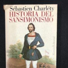 Libros de segunda mano: HISTORIA DEL SANSIMONISMO - SEBASTIEN CHARLETY - Nº212 ALIANZA 1ª ED. 1969. Lote 195081908