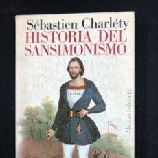 Libros de segunda mano: HISTORIA DEL SANSIMONISMO - SEBASTIEN CHARLETY - Nº212 ALIANZA 1ª ED. 1969. Lote 195082655