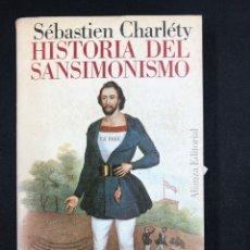 Libros de segunda mano: HISTORIA DEL SANSIMONISMO - SEBASTIEN CHARLETY - Nº212 ALIANZA 1ª ED. 1969. Lote 195082727