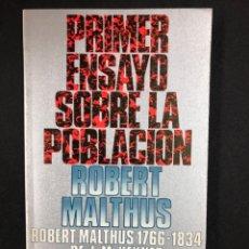 Libros de segunda mano: PRIMER ENSAYO SOBRE LA POBLACION - R. MALTHUS - Nº15 ALIANZA 8ª ED. 1995. Lote 195127678