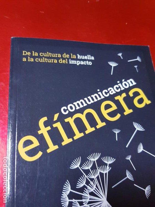 Libros de segunda mano: libro-COMUNICACIÓN EFÍMERA-DE LA CULTURA DE LA HUELLA A LA CULTURA DEL IMPACTO-MONTSE DOVAL-2017- - Foto 3 - 195152737