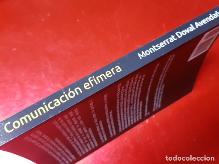 Libros de segunda mano: libro-COMUNICACIÓN EFÍMERA-DE LA CULTURA DE LA HUELLA A LA CULTURA DEL IMPACTO-MONTSE DOVAL-2017- - Foto 4 - 195152737