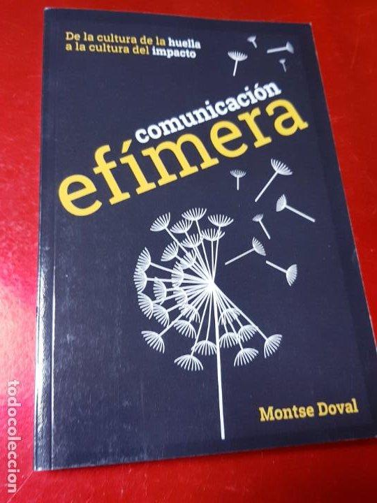 LIBRO-COMUNICACIÓN EFÍMERA-DE LA CULTURA DE LA HUELLA A LA CULTURA DEL IMPACTO-MONTSE DOVAL-2017- (Libros de Segunda Mano - Pensamiento - Sociología)