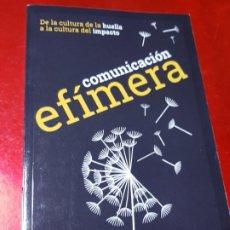 Libros de segunda mano: LIBRO-COMUNICACIÓN EFÍMERA-DE LA CULTURA DE LA HUELLA A LA CULTURA DEL IMPACTO-MONTSE DOVAL-2017-. Lote 195152737
