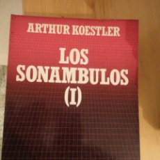 Libros de segunda mano: LOS SONAMBULOS (I). ARTHUR KOESTLER. BIBLIOTECA CIENTÍFICA SALVAT. Nº 51. Lote 195153708