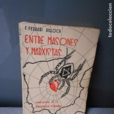 Libros de segunda mano: ENTRE MASONES Y MARXISTAS. Lote 195210597