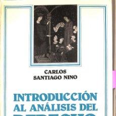 Libros de segunda mano: INTRODUCCIÓN AL ANÁLISIS DEL DERECHO - CARLOS SANTIAGO NINO - EDITORIAL ARIEL - ARIEL DERECHO. Lote 195283547